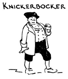 Knickerbocker (by Tad Shell, in Whitfield: Here's How, 1941).