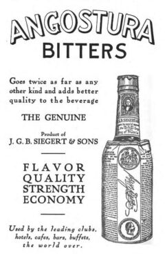 """Angostura Bitters, advertisement from 1913, from Jacques Straub's book """"A Complete Manual of Mixed Drinks""""."""