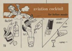 Aviation Cocktail. Robert H. Loeb, Jr, Nip Ahoy, 1954. Page 72.