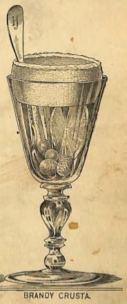 Brandy Crusta, Harry Johnson 1888, page 48f.