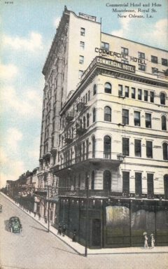 Hotel Monteleone and Hotel Commercial around 1910.