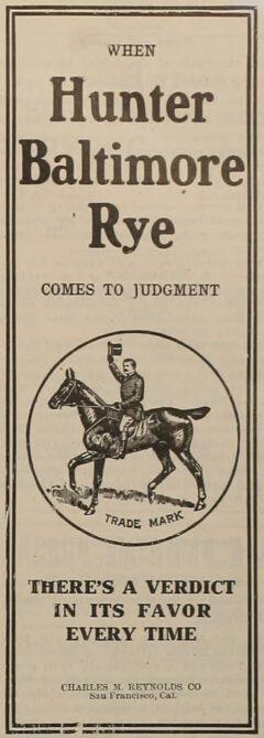 Hunter's Baltimore Rye. The Argonaut, 18. August 1906, page 13.
